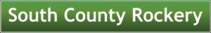 South County Rockery